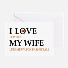 I love it when my wife lets me watch basketball Gr