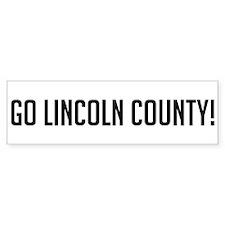 Go Lincoln County Bumper Bumper Sticker