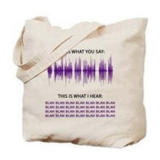 Audio Blah Blah Blah Tote Bag