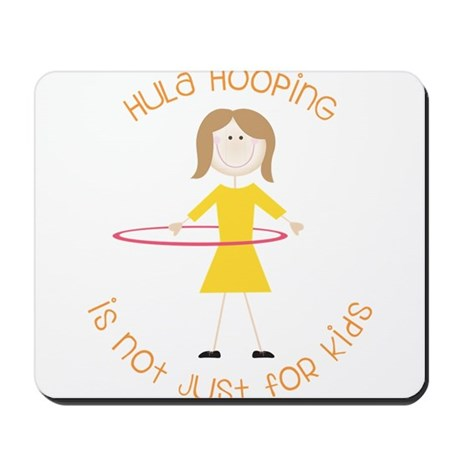 Not Just For Kids Mousepad