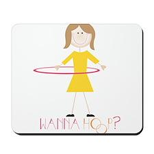 Wanna Hoop? Mousepad