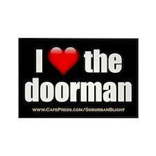 """""""Love the Doorman"""" Rectangle Magnet"""