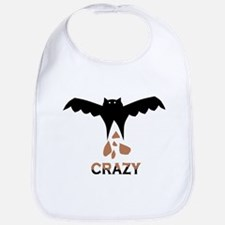 Bat S#*t Crazy Bib