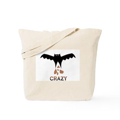 Bat S#*t Crazy Tote Bag