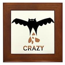 Bat S#*t Crazy Framed Tile