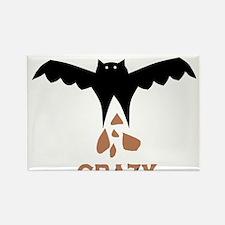 Bat S#*t Crazy Rectangle Magnet
