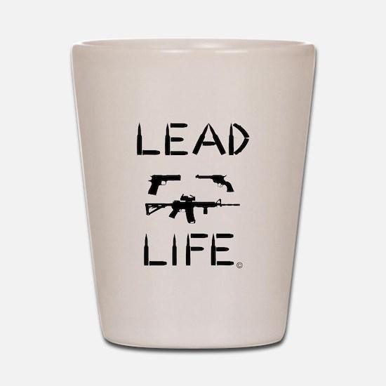 Lead Life Shot Glass