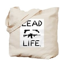 Lead Life Tote Bag