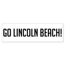 Go Lincoln Beach Bumper Bumper Sticker
