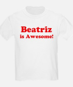 Beatriz is Awesome Kids T-Shirt