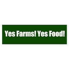 Yes Farms Bumper Bumper Sticker Bumper Bumper Bumper Sticker