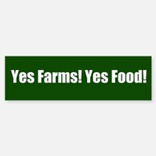 Yes Farms Bumper Bumper Sticker Bumper Bumper Bumper Sticker