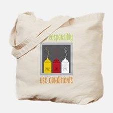 Eat Responsibly Tote Bag
