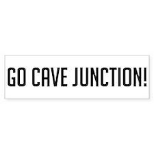 Go Cave Junction Bumper Bumper Sticker