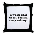 Are What Eat Throw Pillow