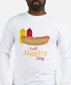 Hot Diggity Long Sleeve T-Shirt