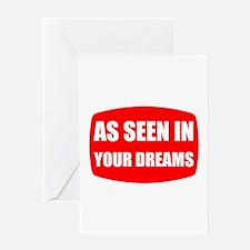 As Seen In Dreams Greeting Card
