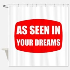 As Seen In Dreams Shower Curtain