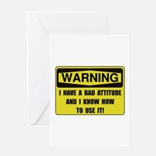 Attitude Warning Greeting Card