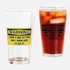 Attitude Warning Drinking Glass