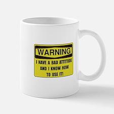 Attitude Warning Mug