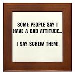 Bad Attitude Framed Tile