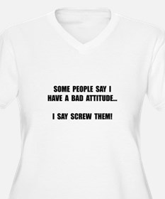 Bad Attitude Plus Size T-Shirt