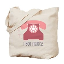 1-800-PRINCESS Tote Bag