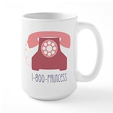 1-800-PRINCESS Mug