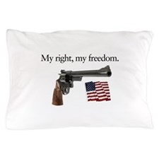 Second amendment my right my freedom Pillow Case