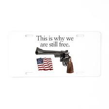 Guns keep our freedom Aluminum License Plate