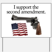Support the second amendment Yard Sign