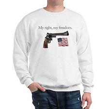 Second amendment my right my freedom Sweatshirt