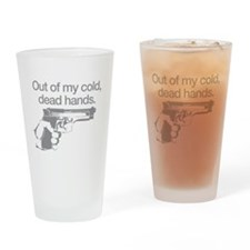 Out of my cold dead hands Drinking Glass