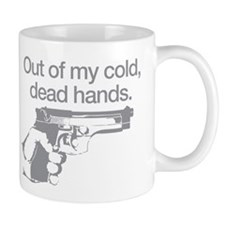 Out of my cold dead hands Mug
