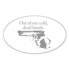 Out of my cold dead hands gun Decal