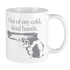 Out of my cold dead hands gun Mug
