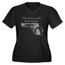 Out of my cold dead hands gun Plus Size T-Shirt