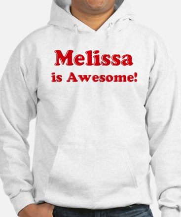 Melissa is Awesome Jumper Hoody