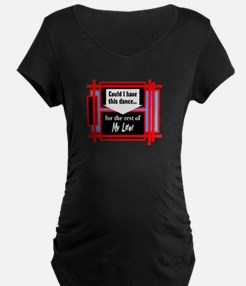 Have This Dance-Anne Murray Maternity T-Shirt