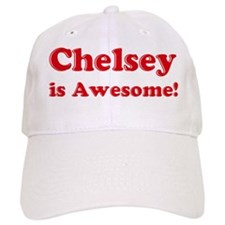 Chelsey is Awesome Baseball Cap