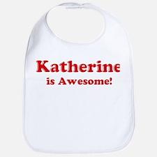 Katherine is Awesome Bib