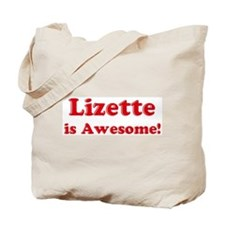 Lizette is Awesome Tote Bag