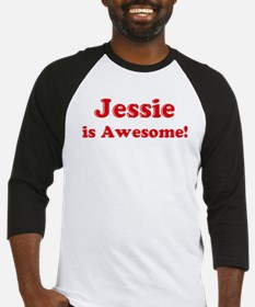 Jessie is Awesome Baseball Jersey