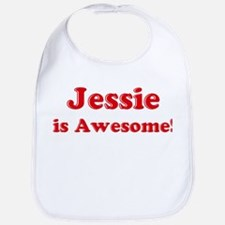 Jessie is Awesome Bib