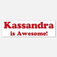 Kassandra is Awesome Bumper Car Car Sticker