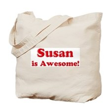 Susan is Awesome Tote Bag
