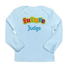Future Judge Long Sleeve Infant T-Shirt