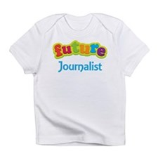 Future Journalist Infant T-Shirt