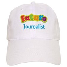 Future Journalist Baseball Cap